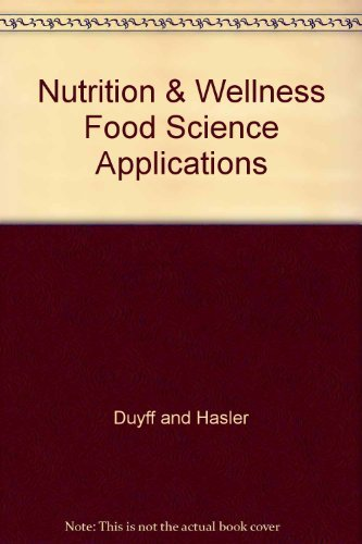 9780078208447: Nutrition & Wellness Food Science Applications