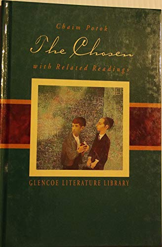 The Chosen, with Related Readings (Glencoe Literature: Chaim Potok
