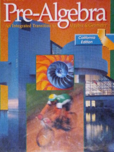 9780078212239: Pre-Algebra: An Integrated Transition to Algebra & Geometry (California Edition)