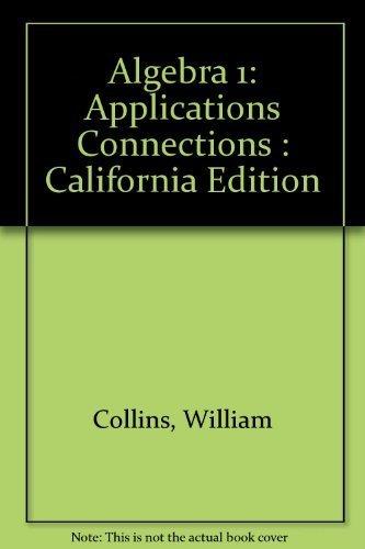 9780078212253: Algebra 1: Integration Applications Connections (California Edition)