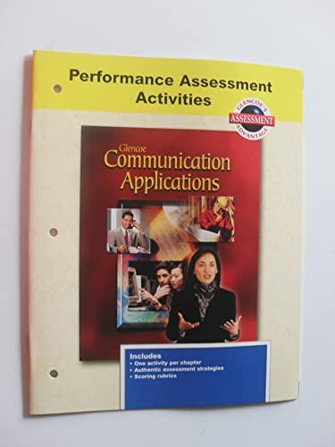 9780078213199: Glencoe Communication Applications: Performance Assessment Activities