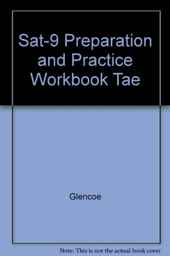 9780078213427: Sat-9 Preparation and Practice Workbook Tae