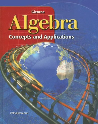 9780078213472: Algebra: Concepts and Applications