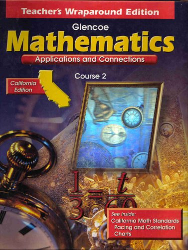 9780078213816: Glencoe Mathematics Applications and Connections Course 2 Teacher's Wraparound California Edition