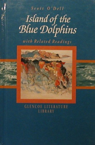 9780078214127: Island of the Blue Dolphins With Related Readings