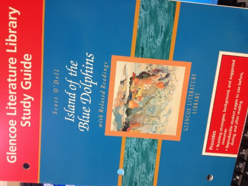 9780078214134: Glencoe Literature Library Study Guide Scott O'Dell Island of the Blue Dolphins with Related Readings
