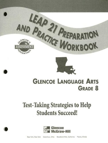 9780078214240: Leap 21 Preparation and Practice Workbook: Glencoe Language Arts, Grade 8 (Glencoe's Assessment Advantage)