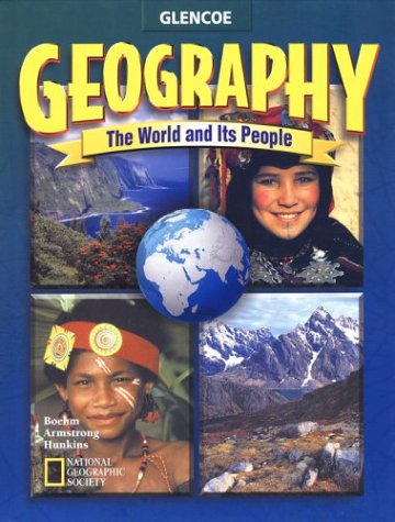 9780078215407: Geography: The World and Its People, Student Edition