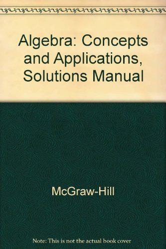 9780078215568: Algebra: Concepts and Applications, Solutions Manual
