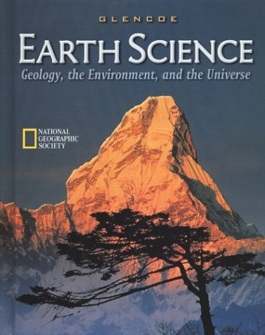 9780078215919: Earth Science: Geology, the Environment, and the Universe (Glencoe)