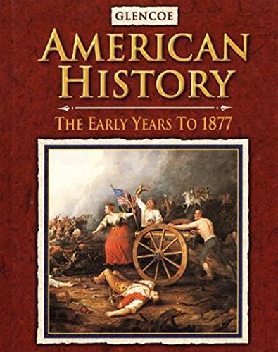 9780078216114: American History The Early Years, Student Edition