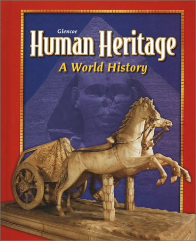 9780078216190: Human Heritage: A World History