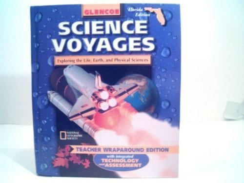 9780078216749: Glencoe Science Voyages Exploring the Life, Earth and Physical Sciences Teacher Wraoaround Edition (