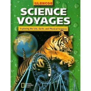 Science Voyages : Exploring the Life, Earth,: Alton Biggs; Glencoe