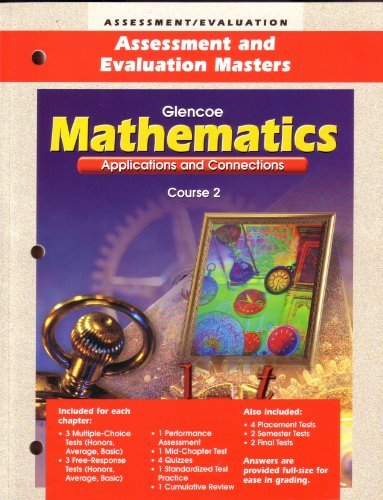 9780078216831: Glencoe Mathematics Applications and Connections Course 2 (Assessment and Evaluation Masters)