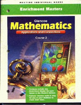 9780078216855: Enrichment Masters : Glencoe Mathematics Applications and Connections Course 2