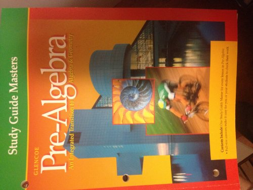 9780078216916: Glencoe Pre-algebra, Study Guide Masters (An intergrated transition to Algebra&Geometry)