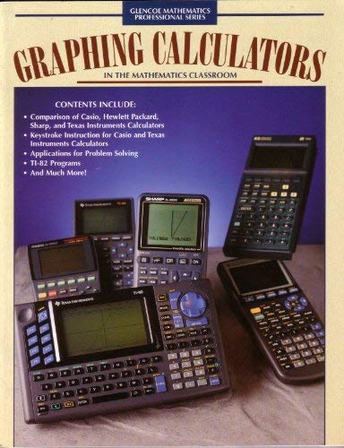9780078216923: Graphing Calculators in the Mathematics Classroom