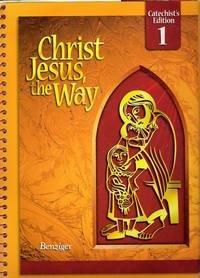 9780078217234: Christ Jesus the Way: Parish Catechist's Wraparound Edition [Grade 1]