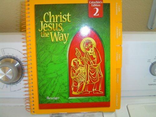 9780078217326: Christ Jesus the Way: Parish Catechist's Wraparound Edition [Grade 2]