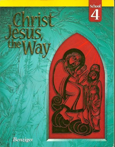 9780078217470: Christ Jesus the Way 4