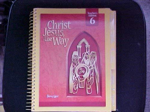 9780078217661: Christ Jesus, the Way: Grade 6