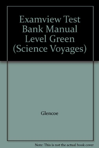 9780078218439: Examview Test Bank Manual Level Green (Science Voyages)