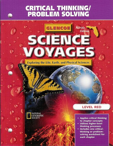 Science Voyages Level Red Critical Thinking / Problem Solving gr. 6 (Exploring Life, Earthm and Physical Science, Level Red) (9780078218651) by [???]