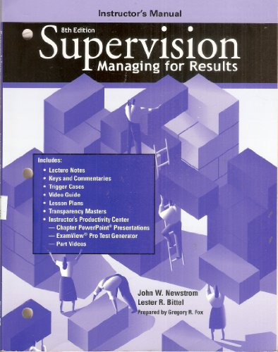 9780078222825: Instructor's manual [for] Supervision: Managing for results, 8th edition