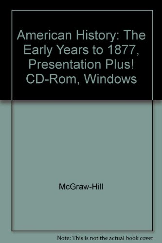 9780078222863: American History: The Early Years to 1877, Presentation Plus! CD-Rom, Windows