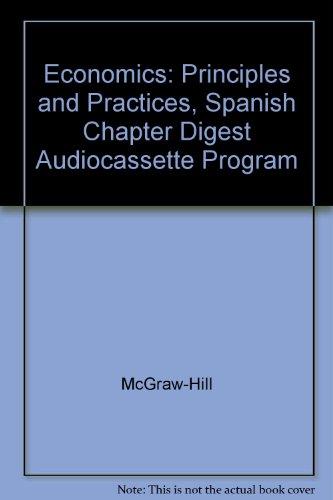 Economics: Principles and Practices, Spanish Chapter Digest Audiocassette Program: McGraw-Hill