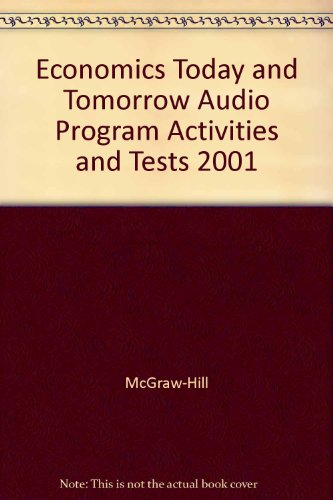 9780078224492: Economics Today and Tomorrow Audio Program Activities and Tests 2001