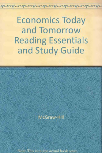 9780078224515: Economics Today and Tomorrow Reading Essentials and Study Guide