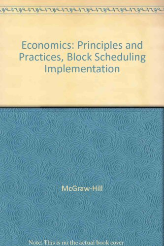 9780078224591: Economics: Principles and Practices, Block Scheduling Implementation