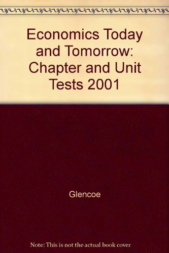 9780078224867: Economics Today and Tomorrow: Chapter and Unit Tests 2001