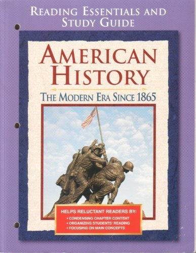 9780078225017: American History: The Modern Era Since 1865, Reading Essentials and Study Guide