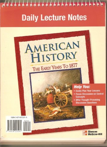 9780078225215: American History: The Early Years to 1877, Daily Lecture Notes