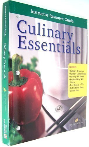 9780078226137: Culinary Essentials : Instructor Resource Guide
