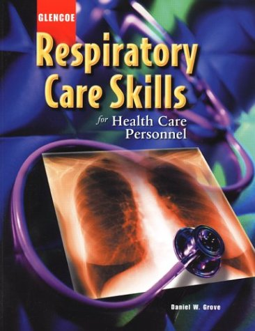 9780078226236: Respiratory Care Skills for Health Care Personnel, Student Text