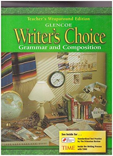 9780078226564: Glencoe Writer's Choice:Grammar and Composition-8th Gr. {Teacher's Wraparound Edition}