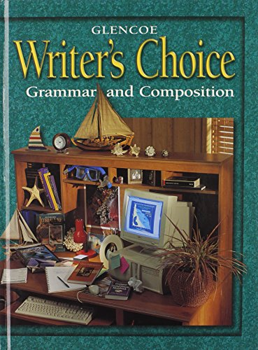 9780078226571: Writer's Choice 2001 Grade 9 Student Edition : Grammar and Composition
