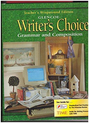 9780078226632: Writer's Choice, Grade 12: Grammar and Composition, Teacher's Wraparound Edition