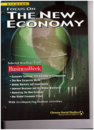 9780078227158: Economics: Principles and Practices, Business Week Focus on the New Economy