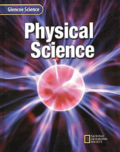 9780078227455: Glencoe Physical Science, Student Edition