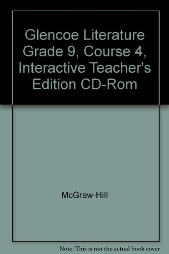 9780078227592: Glencoe Literature Grade 9, Course 4, Interactive Teacher's Edition CD-Rom