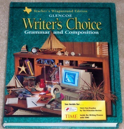 9780078228179: Glencoe Writer's Choice: Grammar and Composition (Grade 9, Texas Edition) (Teacher's Wraparound Edition)