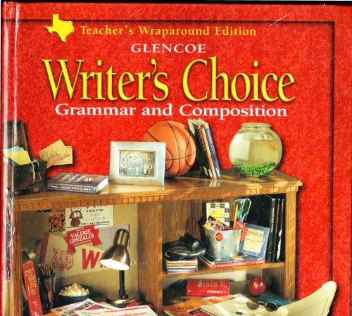 9780078228193: Glencoe Writer's Choice  Grammar and Composition Grade 10Teacher's Wraparound Edition