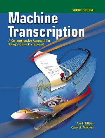 9780078228322: Machine Transcription: A Comprehensive Approach for Today's Office Professional Short Course Text-Workbook with CD-ROM