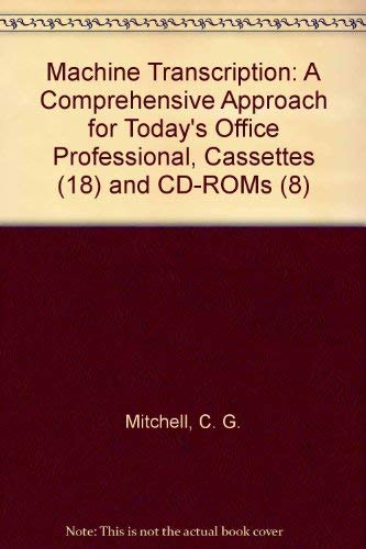 9780078228353: Machine Transcription: A Comprehensive Approach for Today's Office Professional, Cassettes (18) and CD-ROMs (8)