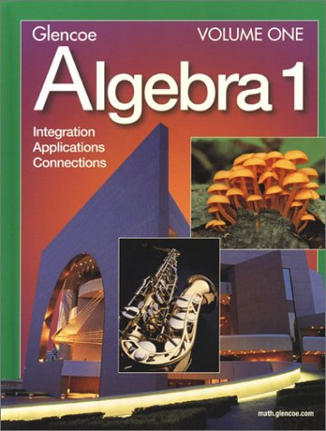 9780078228476: Algebra 1: Integration Applications and Connections